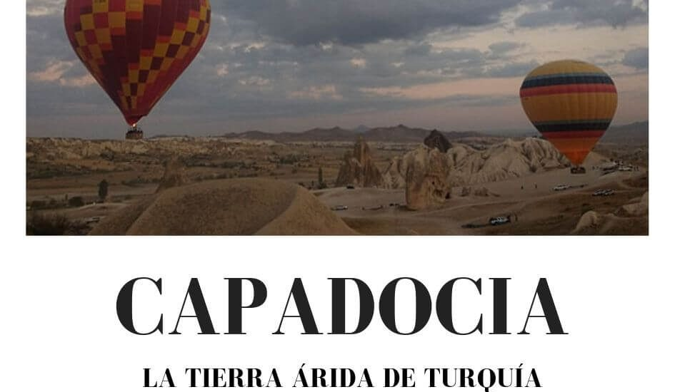 Visitar Capadocia Turquia