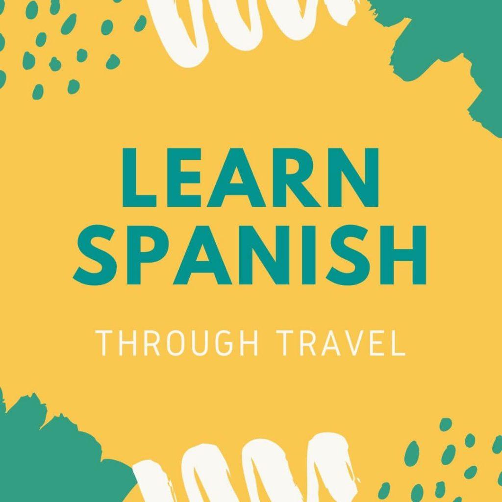 learn Spanish travel