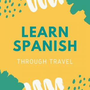 learn Spanish travel